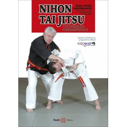 Nihon Tai Jitsu : Initiation Techniques Fondamentales